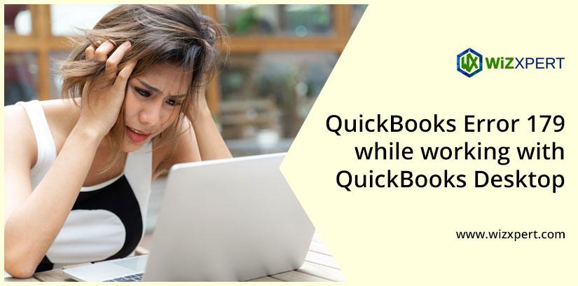 QuickBooks Error 179 while working with QuickBooks Desktop