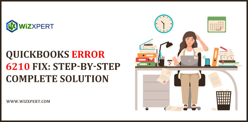 QuickBooks Error 6210 Fix: Step-By-Step Complete Solution