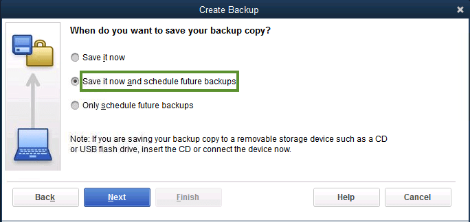 Save it noew and schedule future backups screenshot (Back up your QuickBooks Desktop company file)