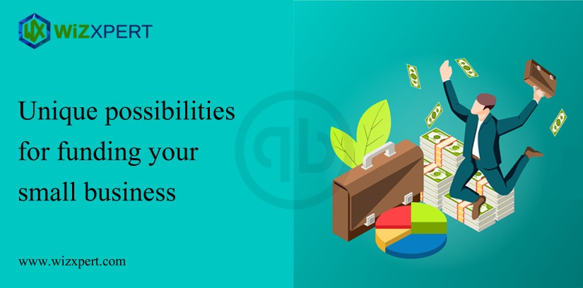 Unique Possibilities for Funding Your Small Business