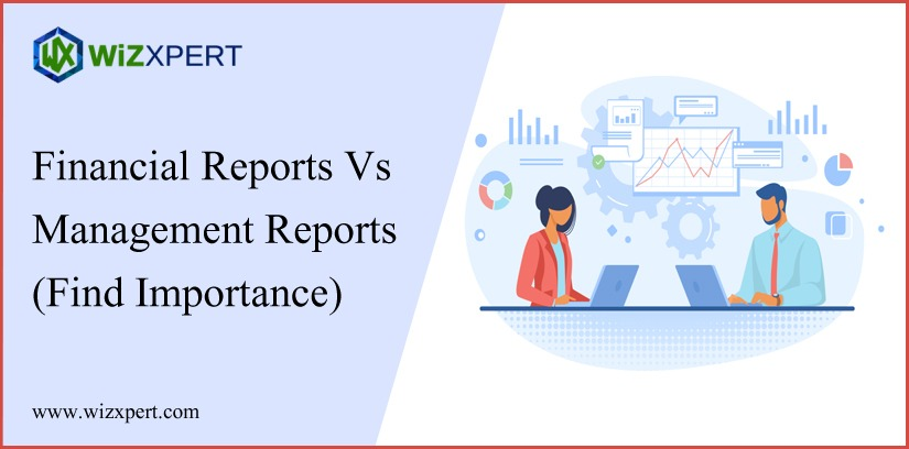 Financial Reports Vs Management Reports (Find Importance) Financial Reports Vs Management Reports (Find Importance)