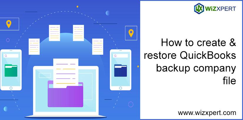 How To Create & Restore QuickBooks Backup Company File How To Create & Resto