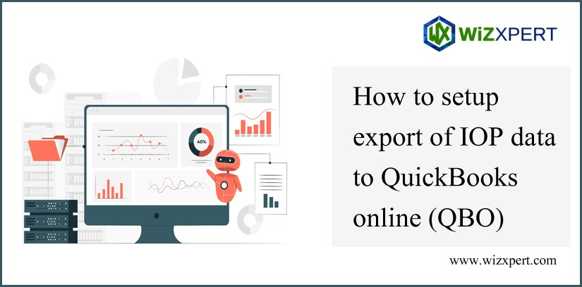 How To Setup Export Of IOP Data To QuickBooks Online (QBO) How To Setup Export Of IOP Data To QuickBooks Online (QBO)