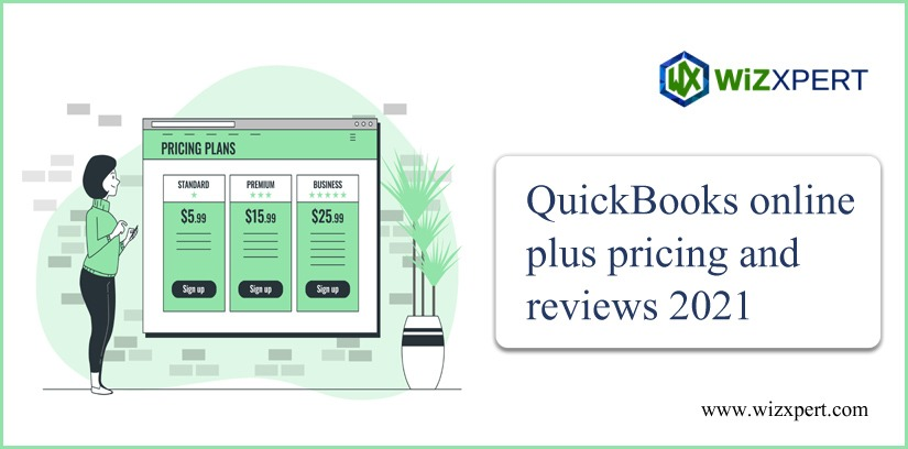 QuickBooks Online Plus Pricing And Reviews 2021 QuickBooks Online Plus Pricing And Reviews 2021