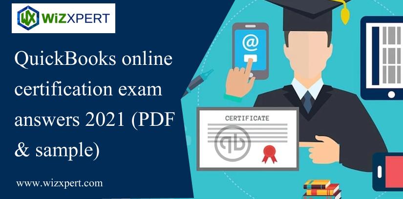 QuickBooks Online Certification Exam Answers 2021 (PDF & Sample)